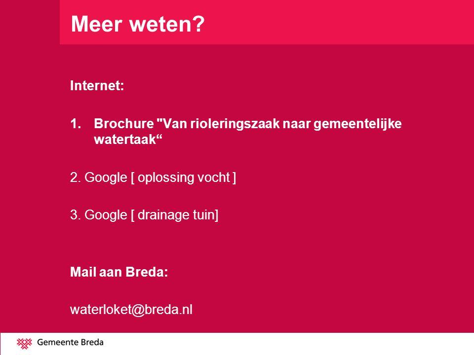 Meer weten Internet: Brochure Van rioleringszaak naar gemeentelijke watertaak 2. Google [ oplossing vocht ]